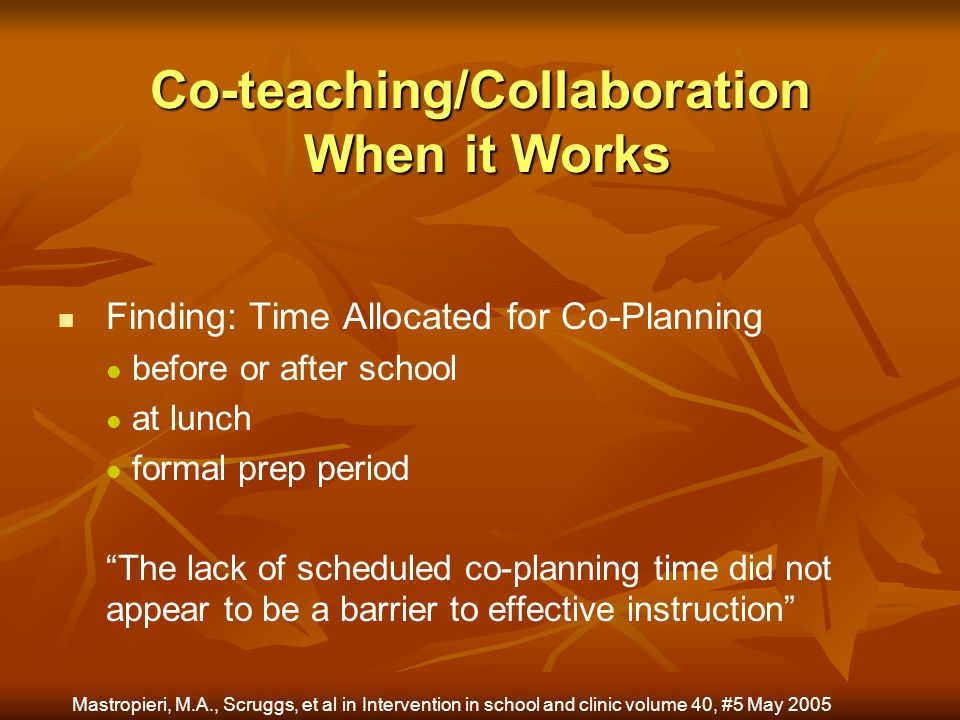 Co-teaching/Collaboration When it Works