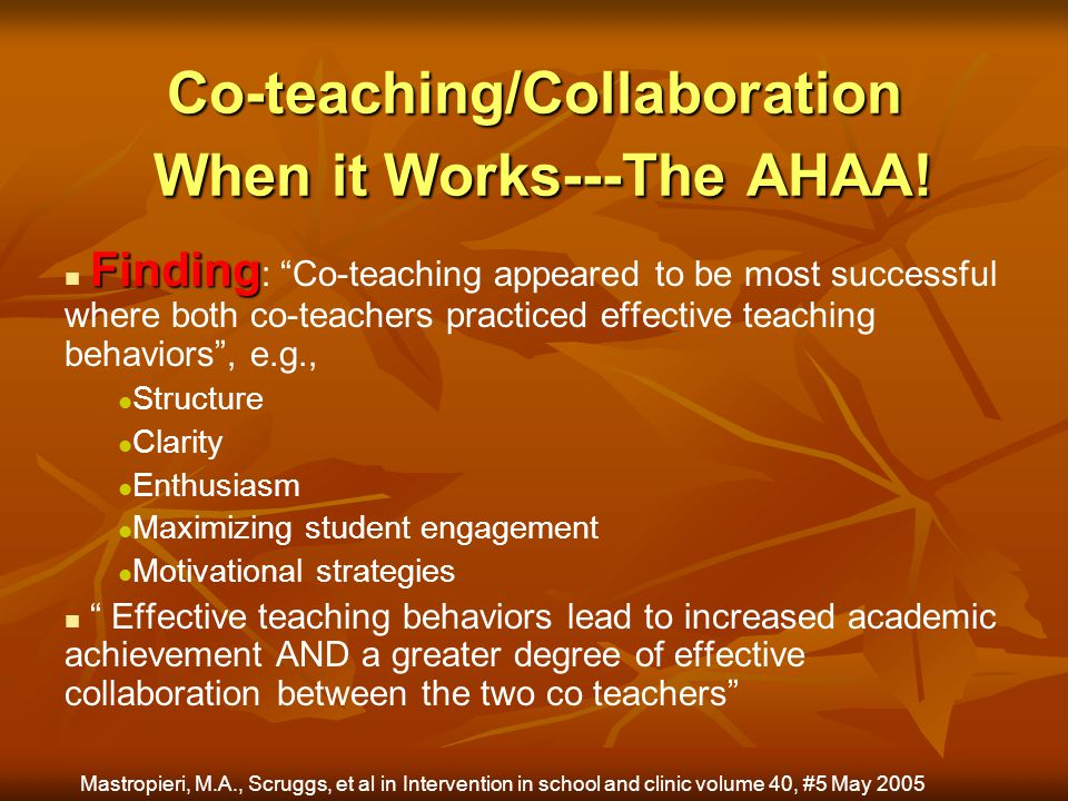 Co-teaching/Collaboration When it Works---The AHAA!