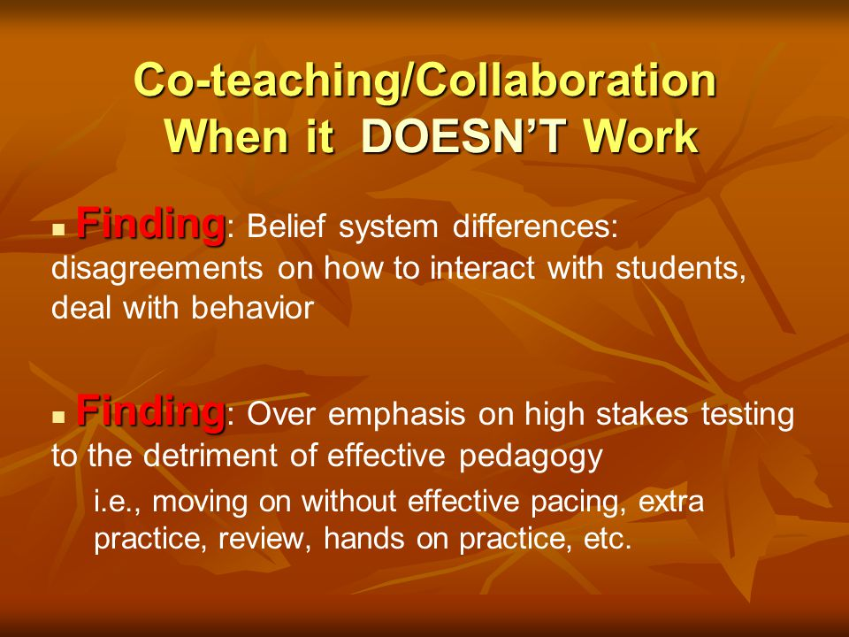 Co-teaching/Collaboration When it DOESN'T Work