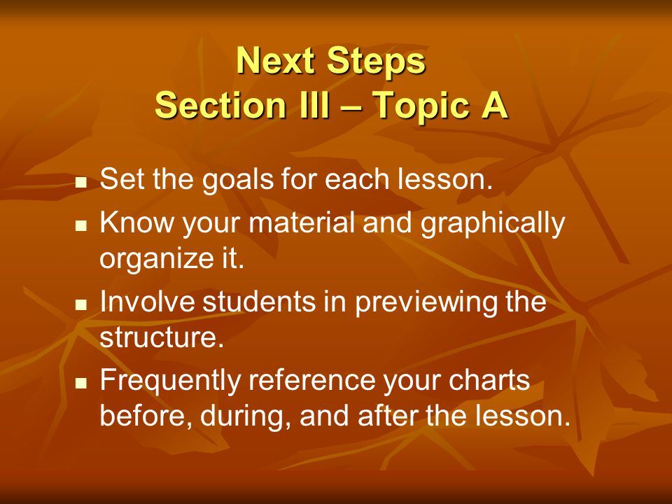 Next Steps Section III – Topic A