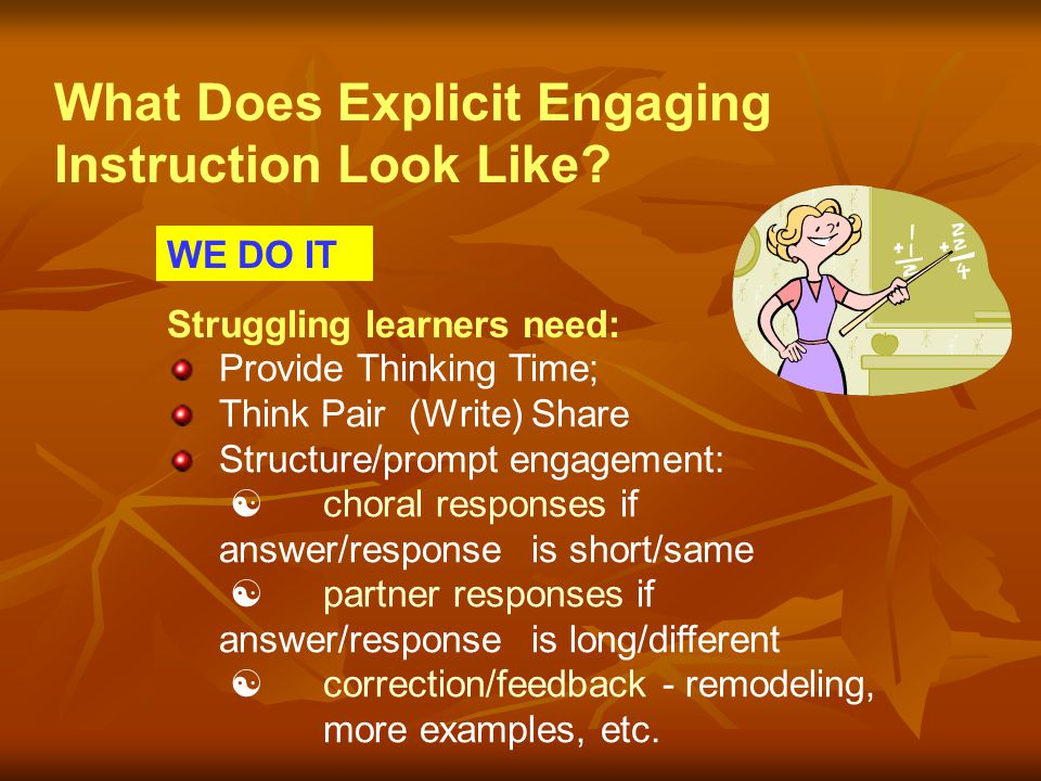 What Does Explicit Engaging Instruction Look Like
