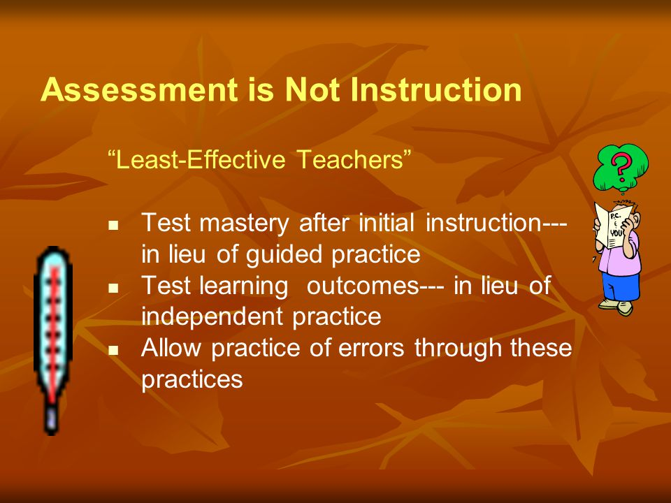 Assessment is Not Instruction