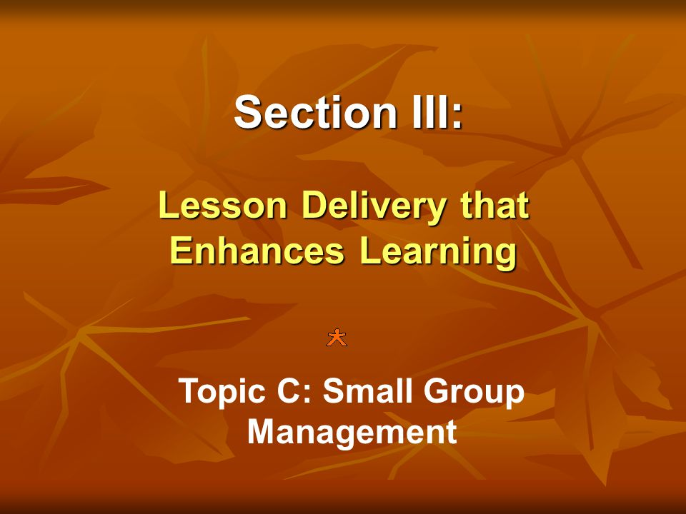 Lesson Delivery that Enhances Learning