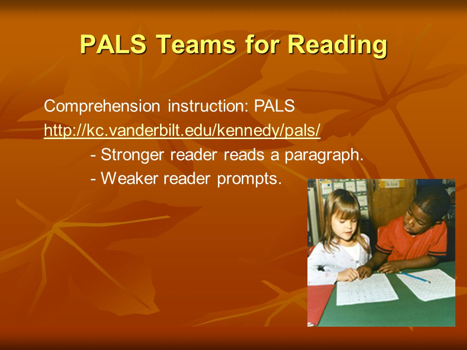 PALS Teams for Reading Comprehension instruction: PALS
