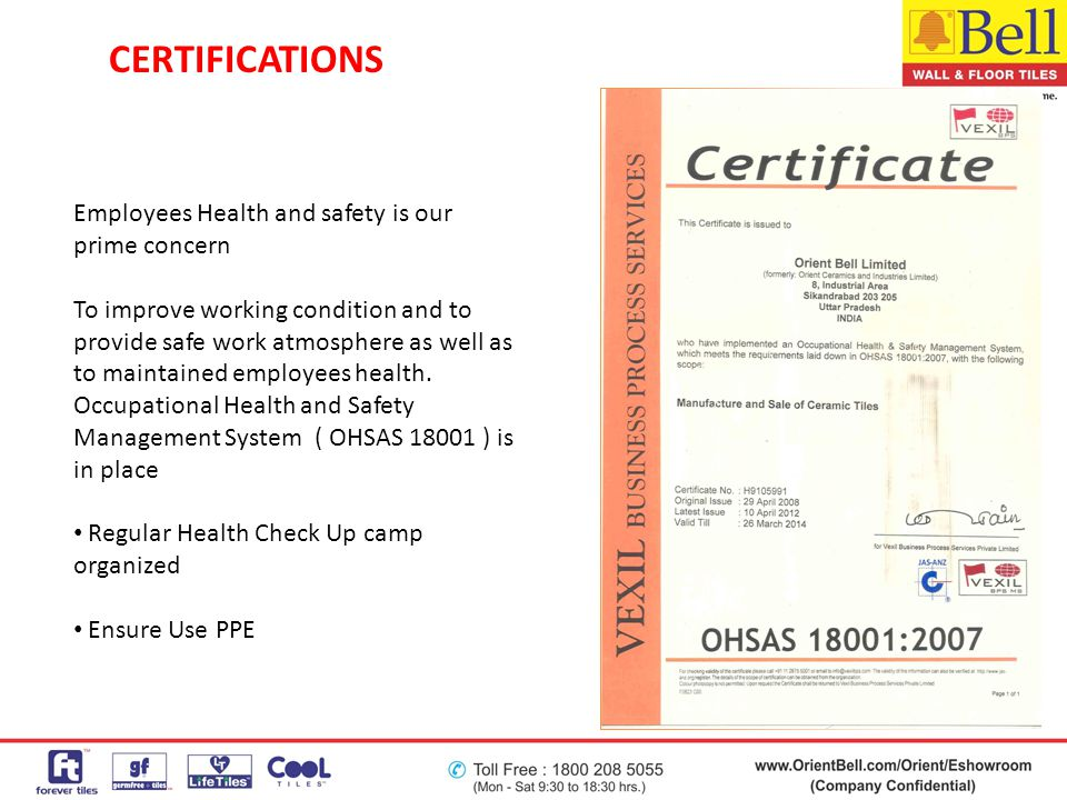 CERTIFICATIONS Employees Health and safety is our prime concern