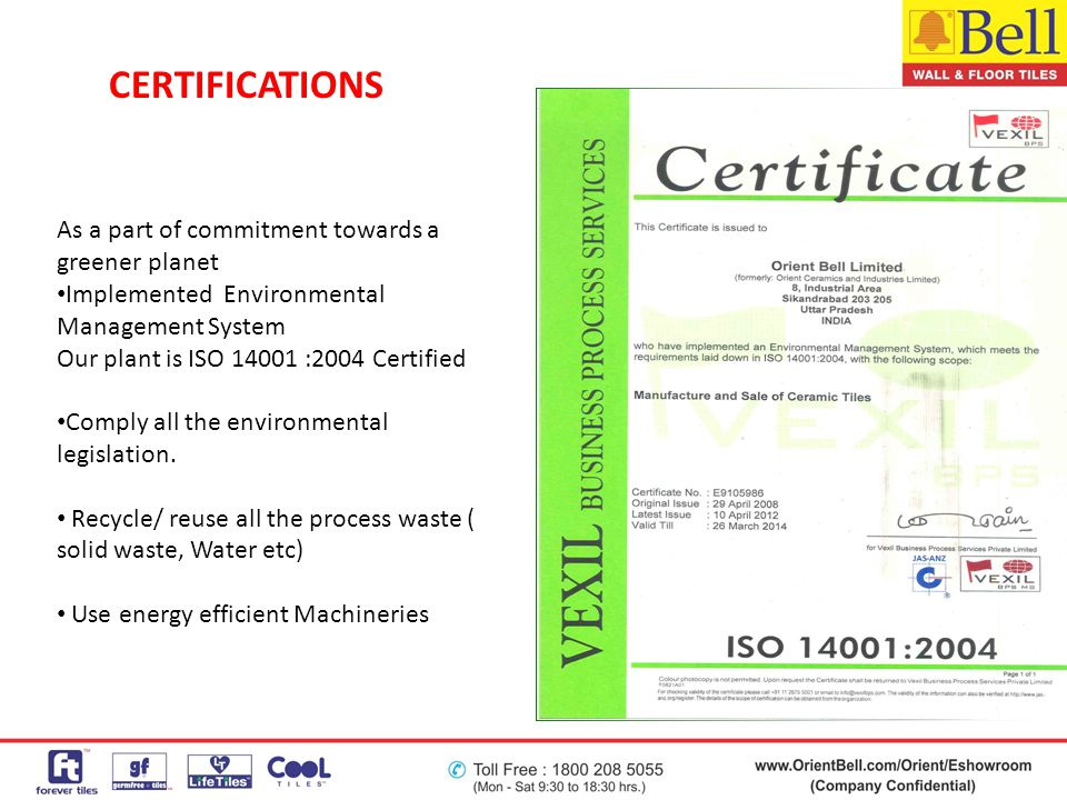 CERTIFICATIONS As a part of commitment towards a greener planet
