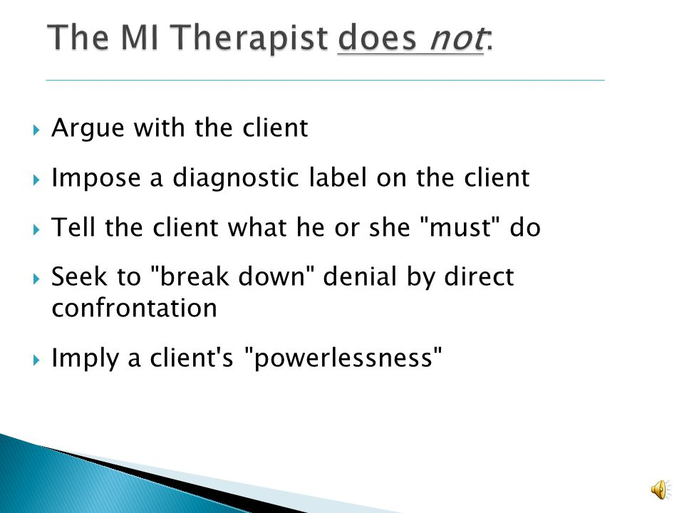 The MI Therapist does not: