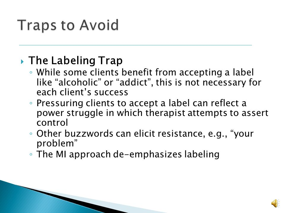 Traps to Avoid The Labeling Trap