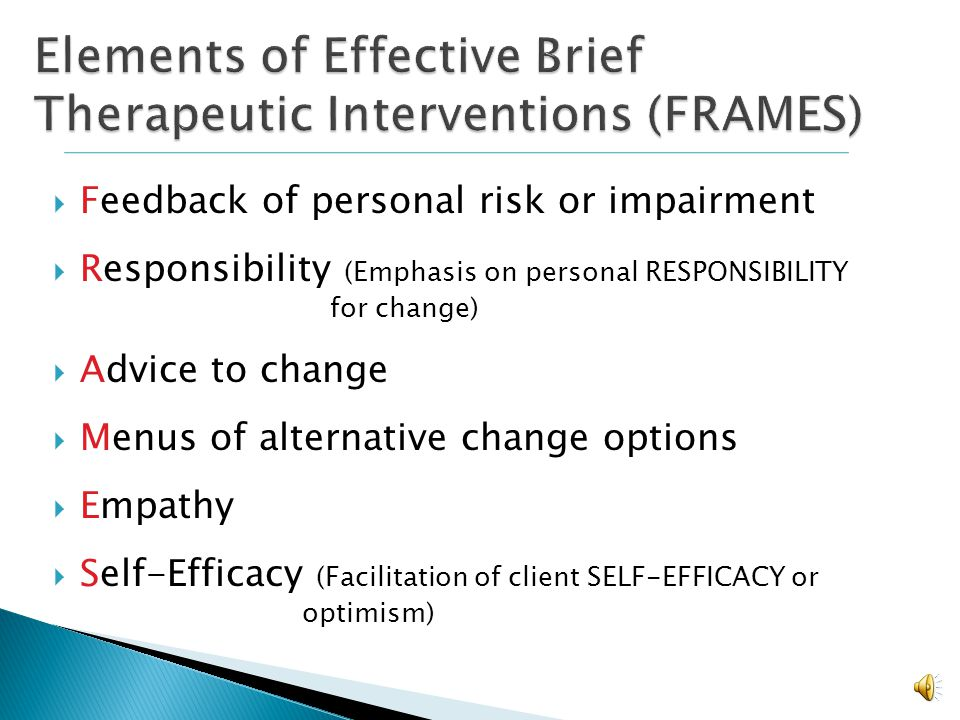 Elements of Effective Brief Therapeutic Interventions (FRAMES)