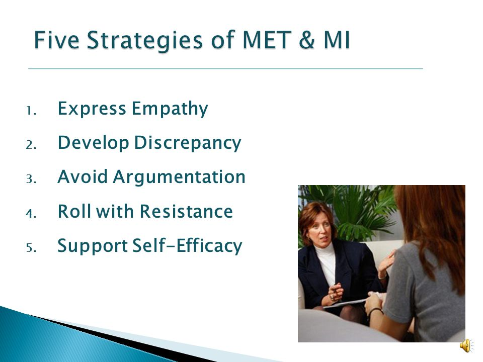 Five Strategies of MET & MI