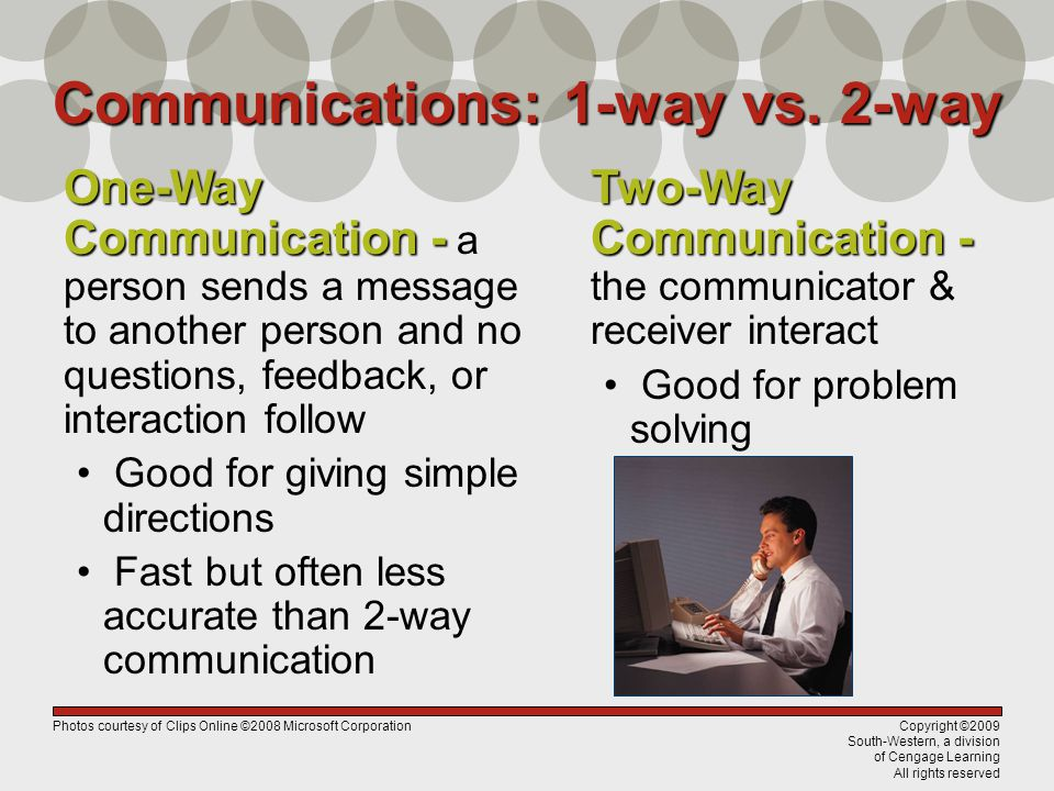 Communications: 1-way vs. 2-way
