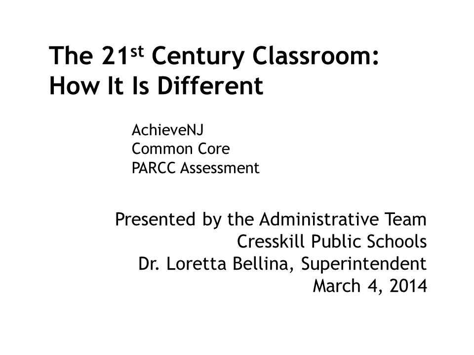 The 21st Century Classroom: How It Is Different