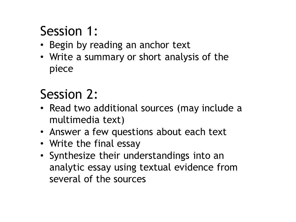 Session 1: Session 2: Begin by reading an anchor text