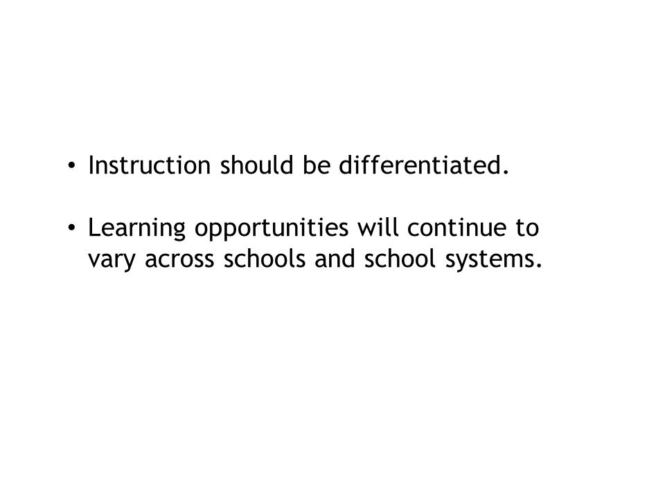 Instruction should be differentiated.