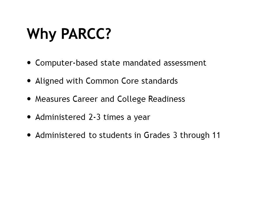 Why PARCC Computer-based state mandated assessment