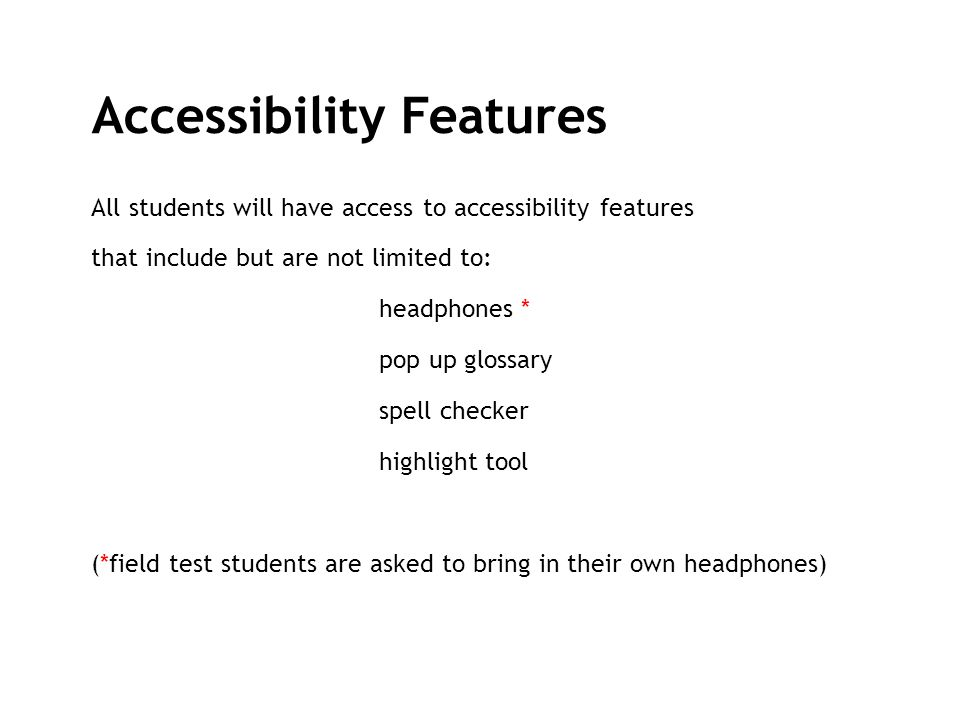 Accessibility Features