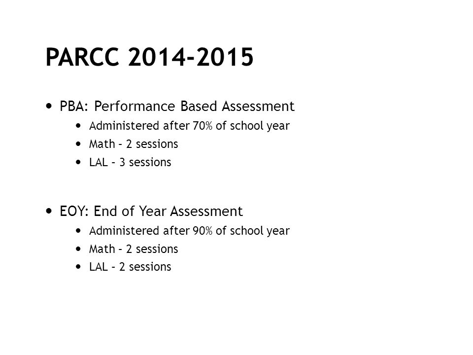 PARCC 2014-2015 PBA: Performance Based Assessment
