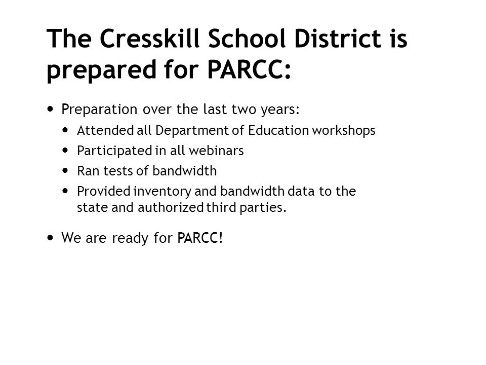 The Cresskill School District is prepared for PARCC: