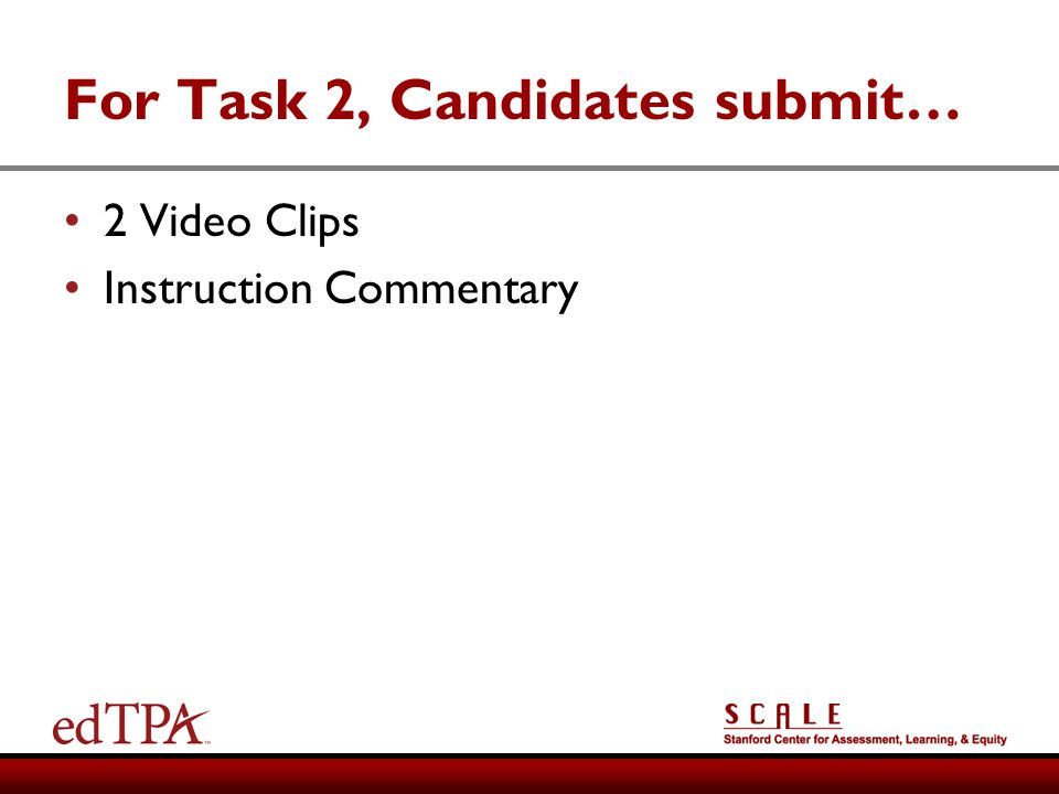 For Task 2, Candidates submit…