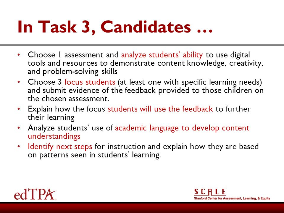 In Task 3, Candidates …