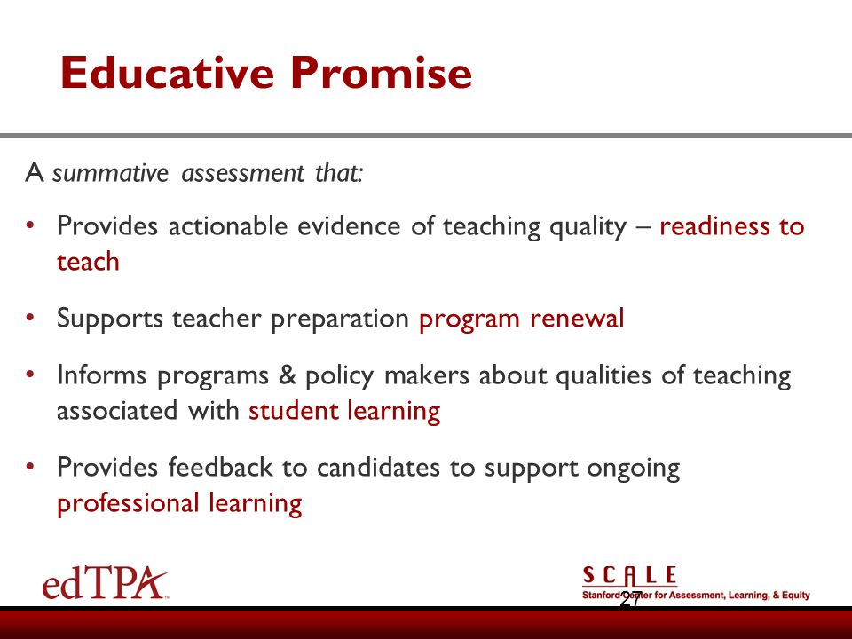 Educative Promise A summative assessment that: