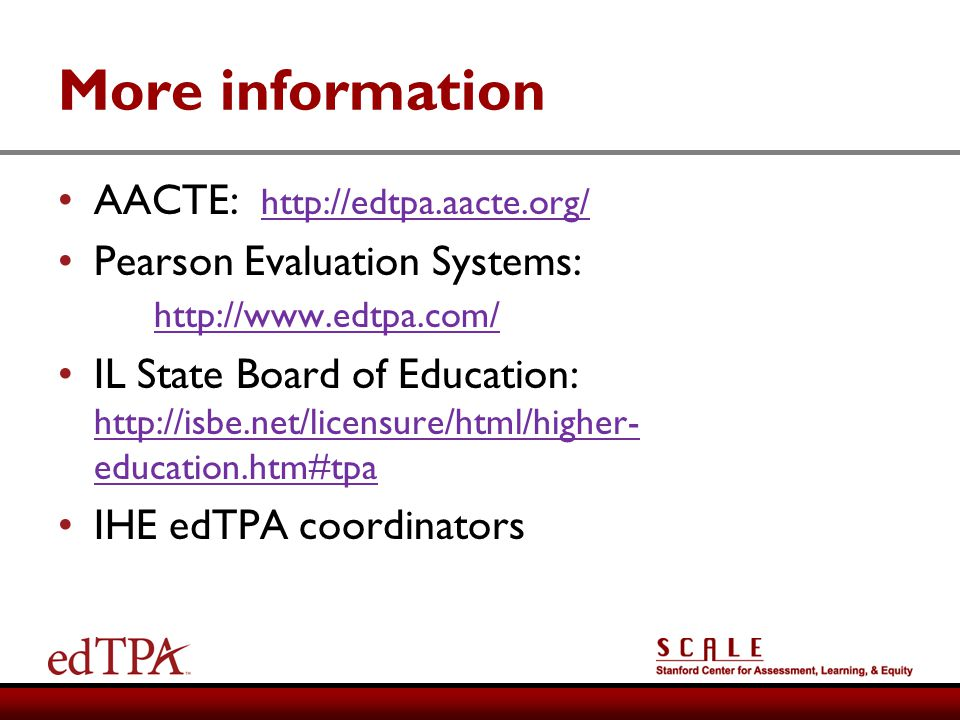 More information AACTE: http://edtpa.aacte.org/