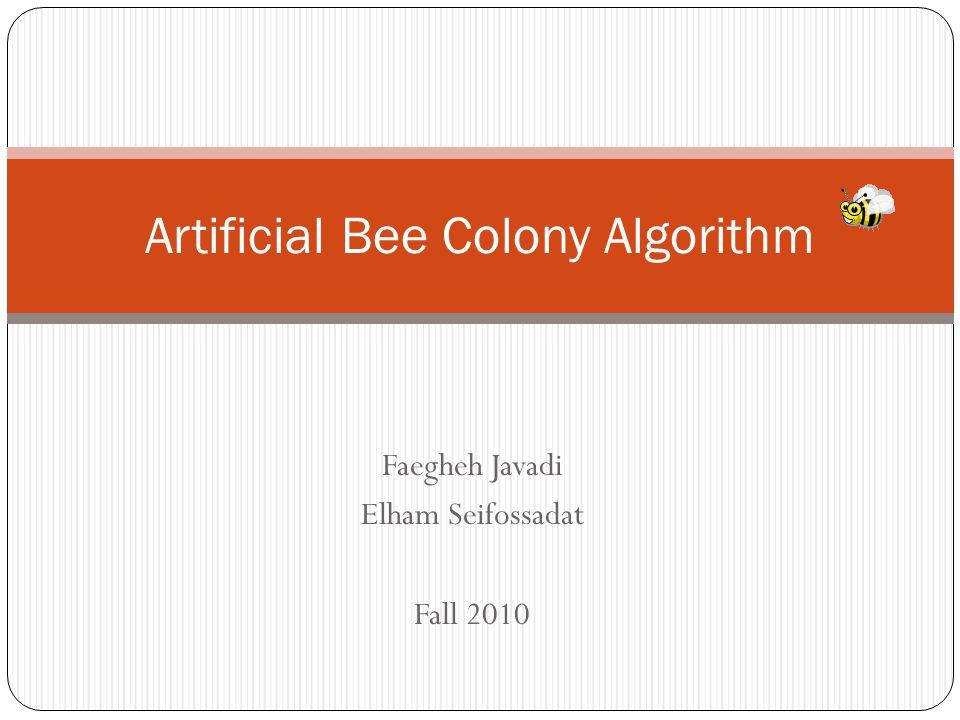 Artificial Bee Colony Algorithm