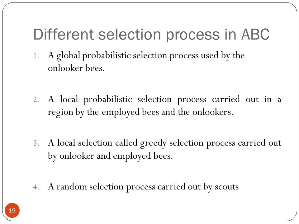 Different selection process in ABC