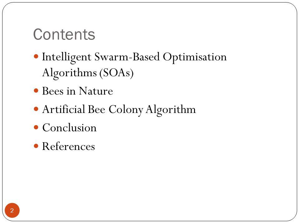 Contents Intelligent Swarm-Based Optimisation Algorithms (SOAs)