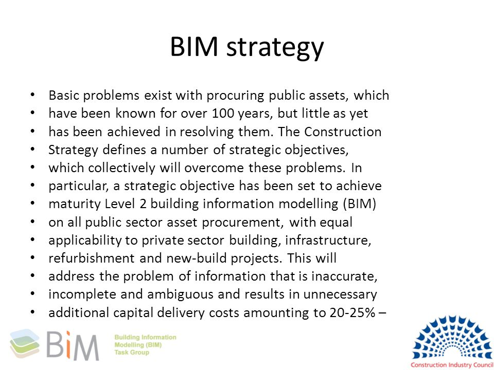 BIM strategy Basic problems exist with procuring public assets, which