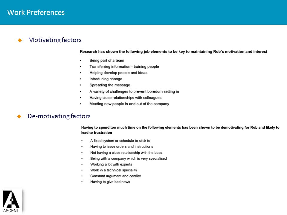 Work Preferences Motivating factors De-motivating factors
