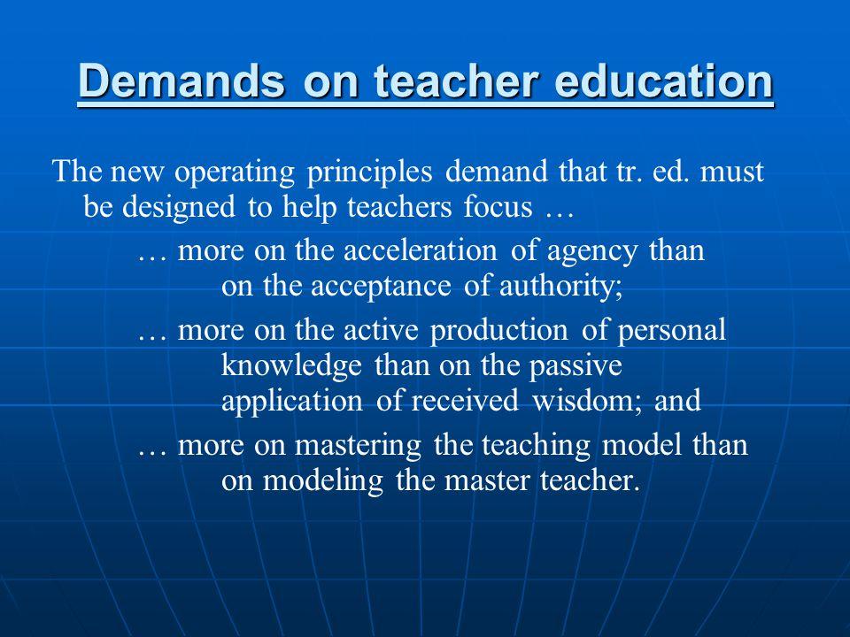Demands on teacher education