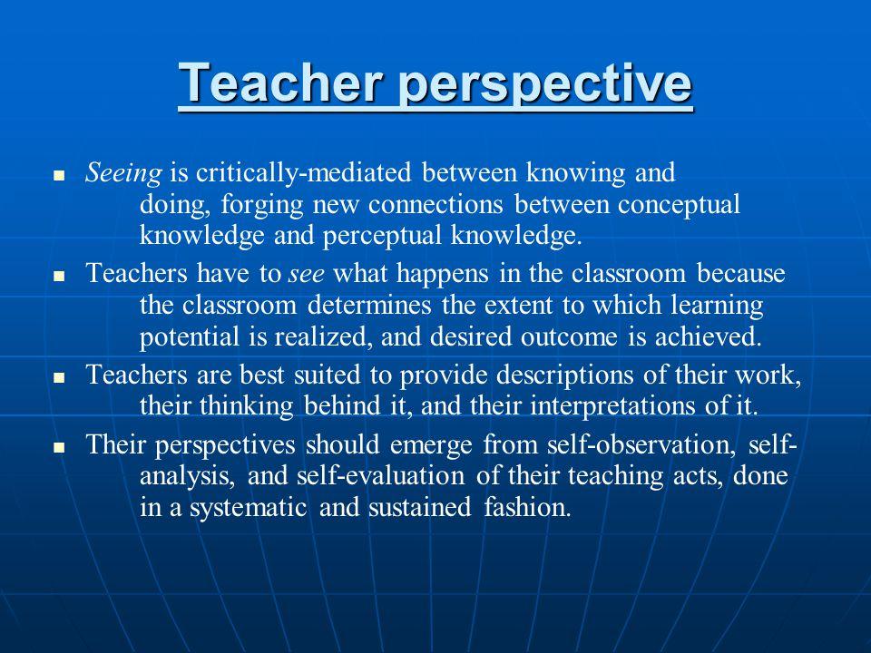 Teacher perspective