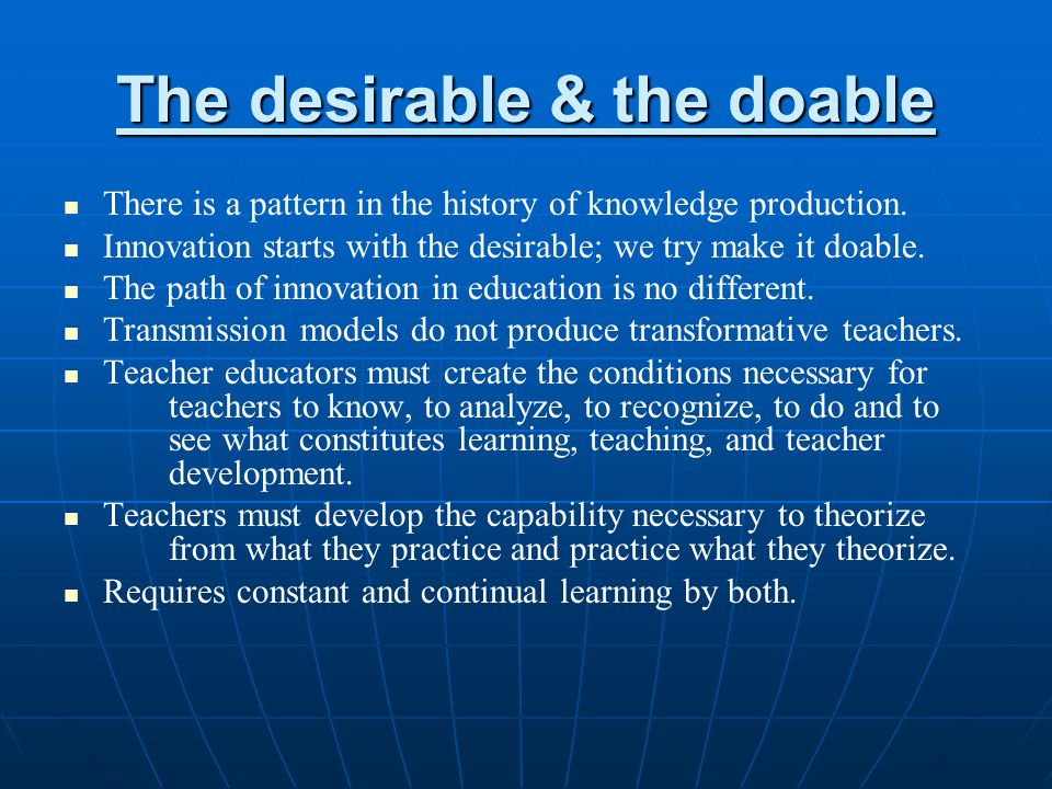 The desirable & the doable
