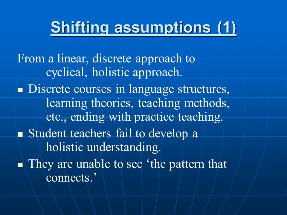 Shifting assumptions (1)