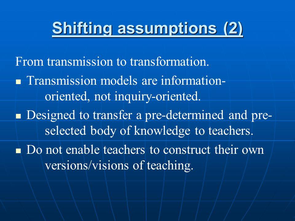 Shifting assumptions (2)