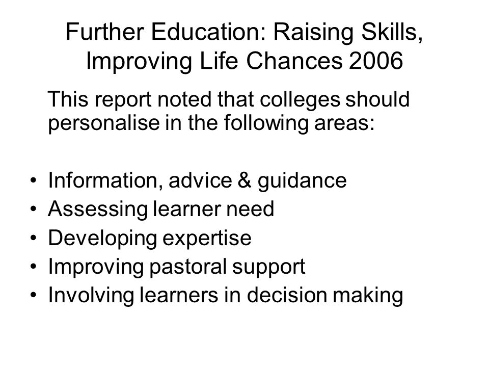 Further Education: Raising Skills, Improving Life Chances 2006