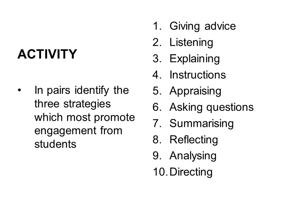 ACTIVITY Giving advice Listening Explaining Instructions Appraising
