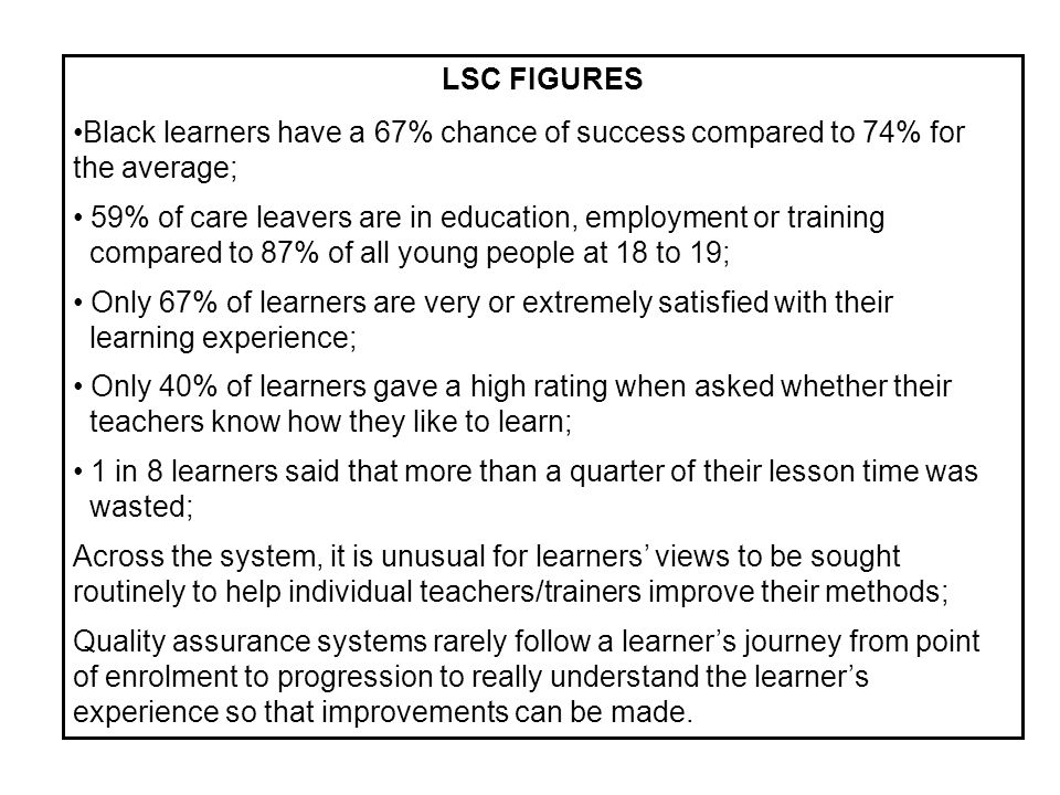 LSC FIGURES Black learners have a 67% chance of success compared to 74% for the average;