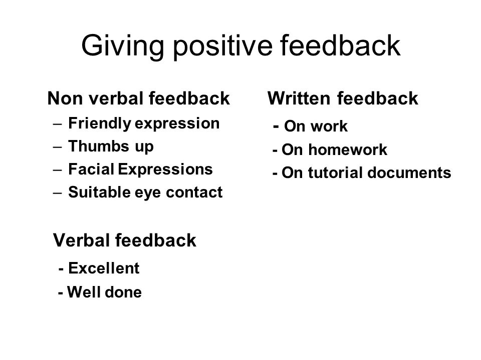 Giving positive feedback