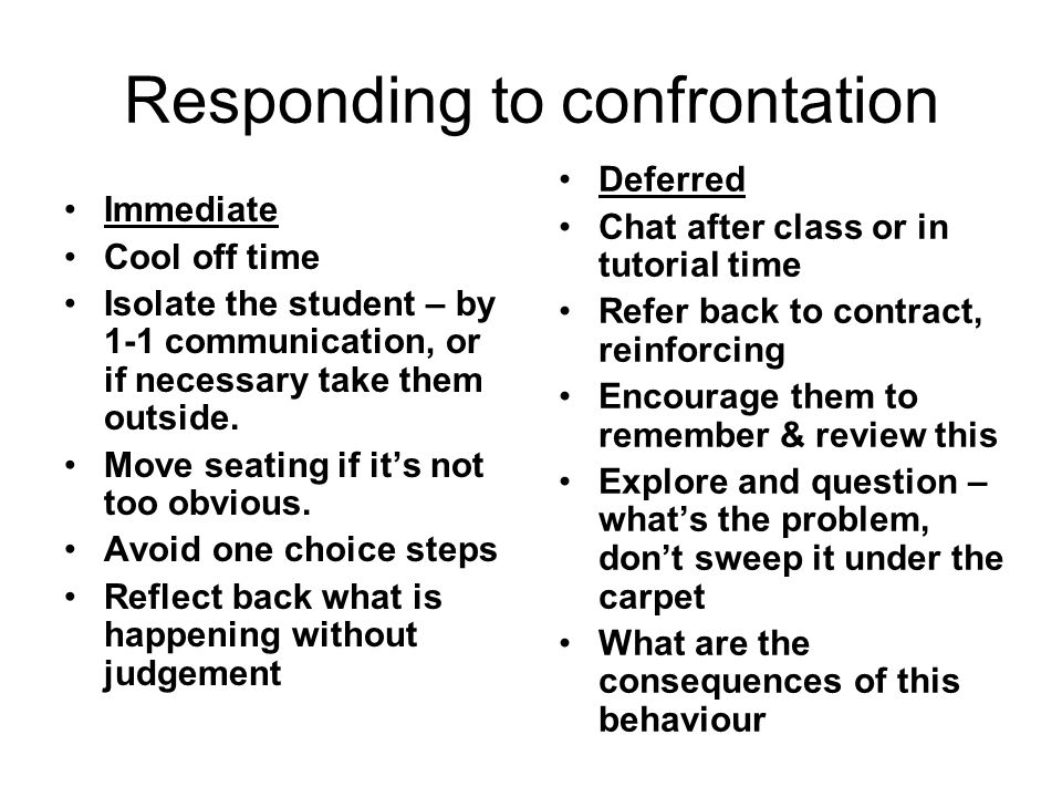 Responding to confrontation