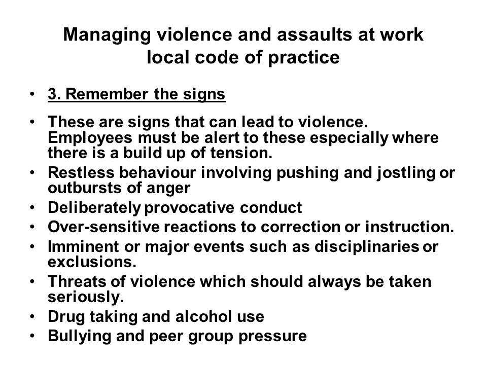 Managing violence and assaults at work local code of practice