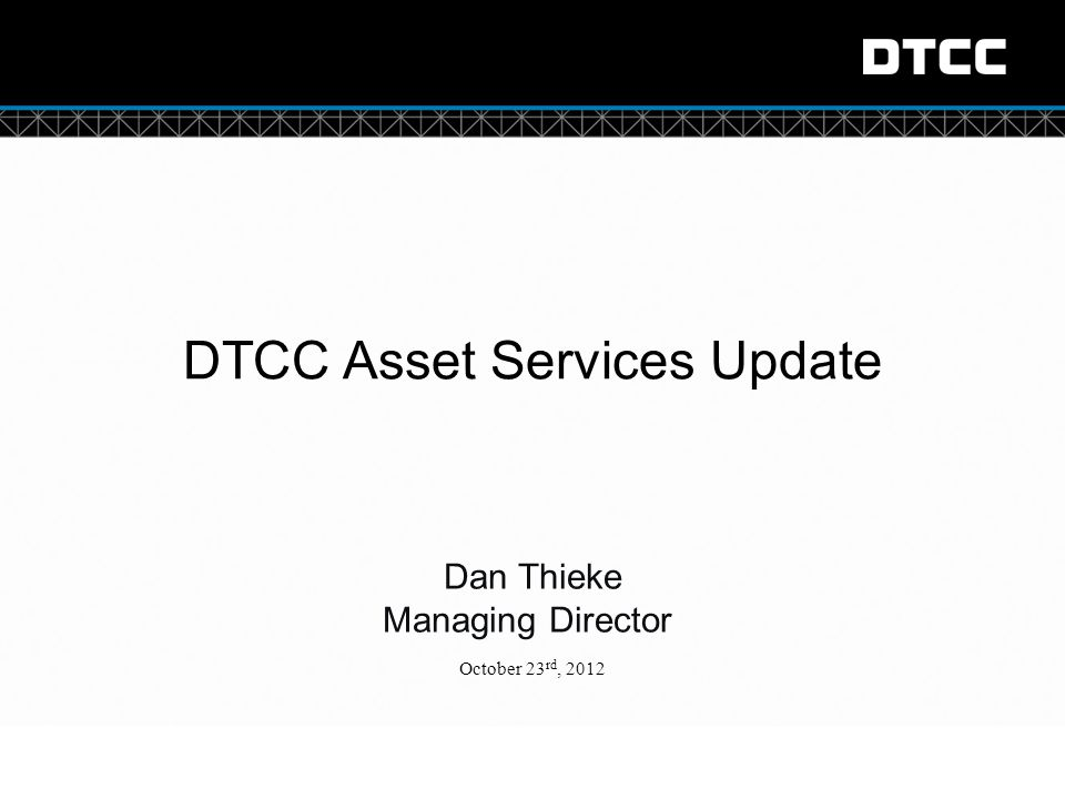 DTCC Asset Services Update