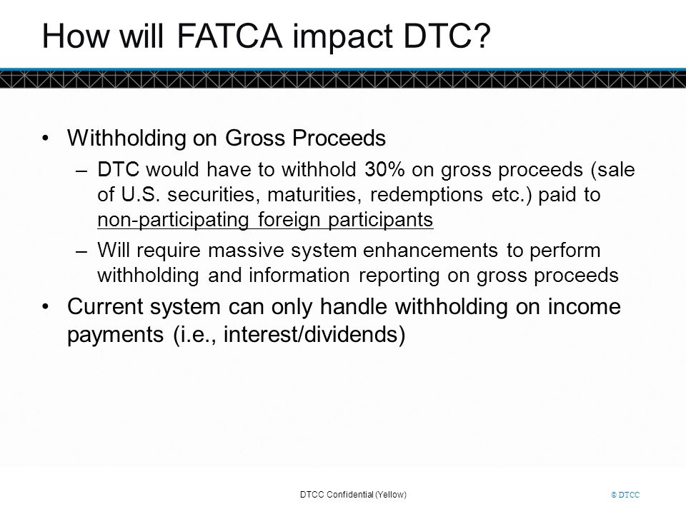 How will FATCA impact DTC