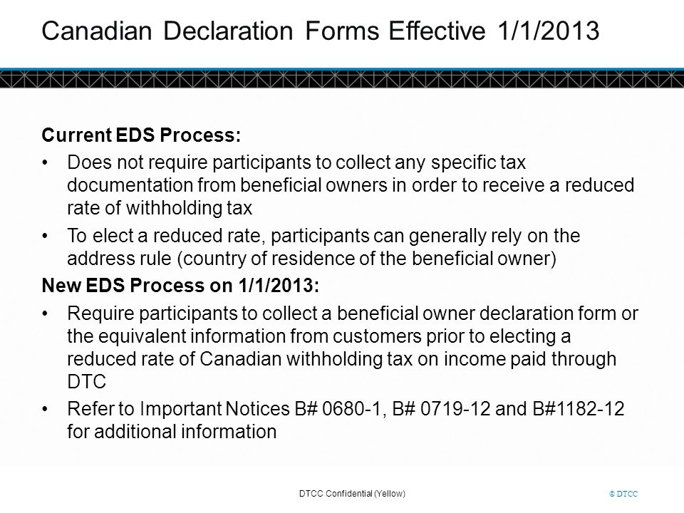 Canadian Declaration Forms Effective 1/1/2013