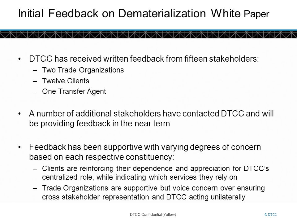 Initial Feedback on Dematerialization White Paper