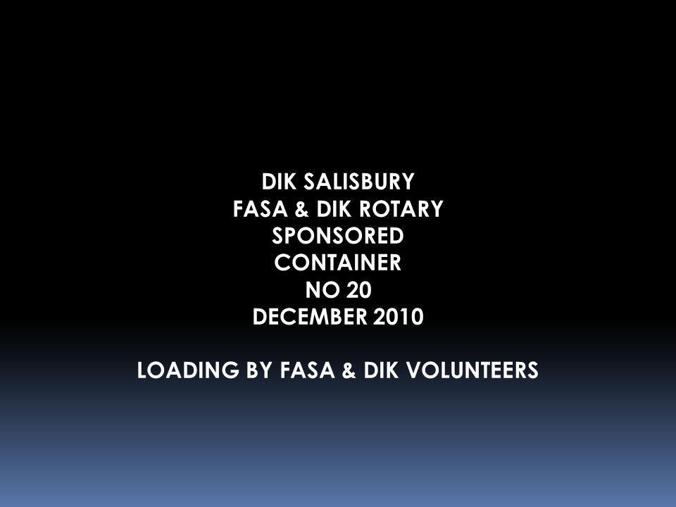 LOADING BY FASA & DIK VOLUNTEERS