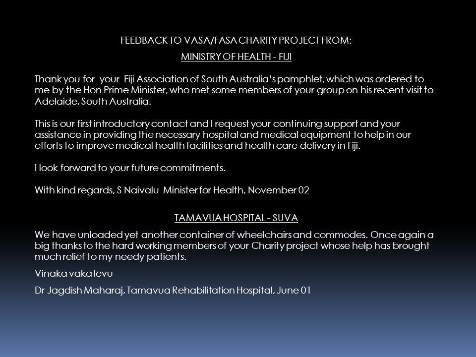 FEEDBACK TO VASA/FASA CHARITY PROJECT FROM: MINISTRY OF HEALTH - FIJI