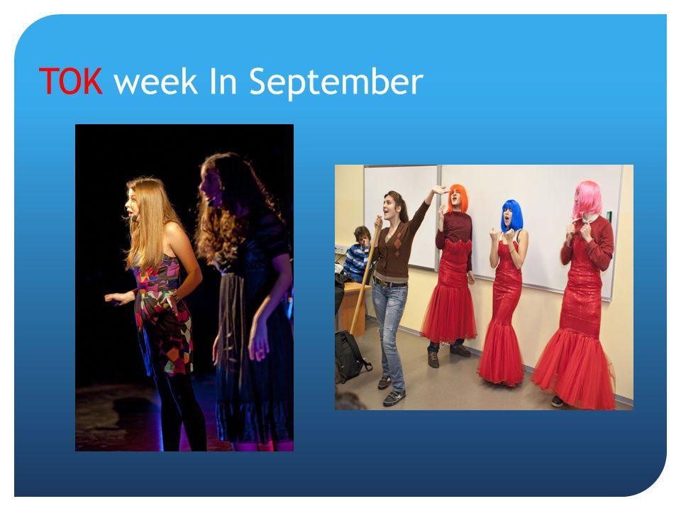 TOK week In September