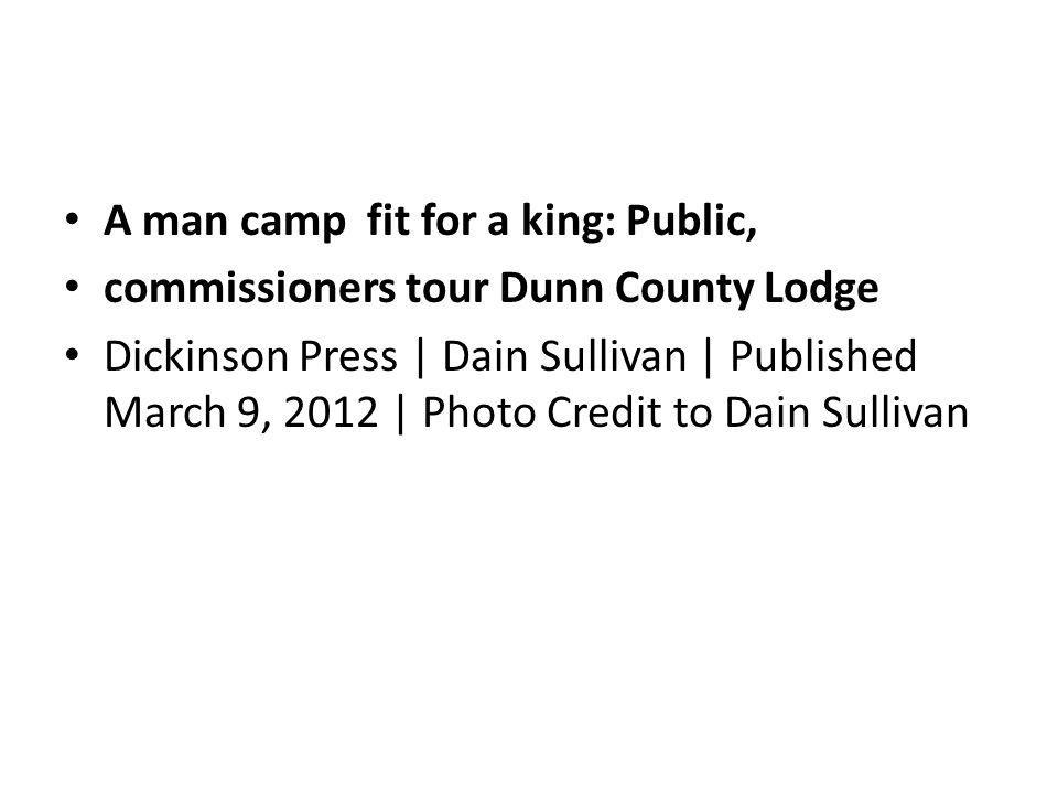 A man camp fit for a king: Public,